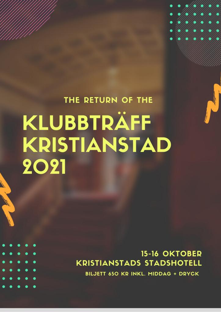 Klubbträff Kristianstad 2021 Stadshotellet